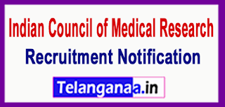 Indian Council of Medical Research ICMR Recruitment Notification 2017