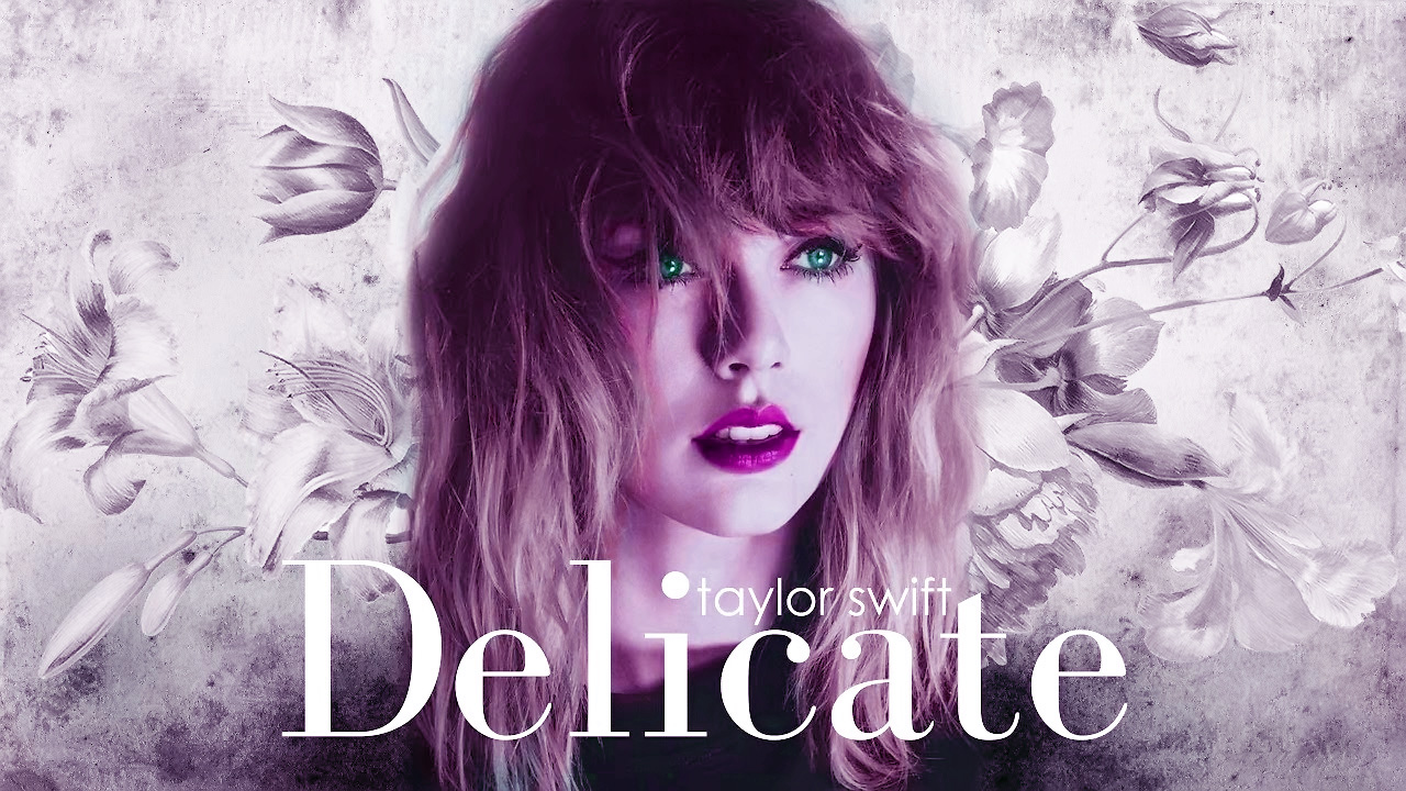Guitar Chords Taylor Swift Delicate Lyrics And Guitar Chords
