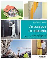 L'acoustique du bâtiment: Manuel professionnel d'entretien et de réhabilitation  de Jean-Maris Rapin (Auteur)