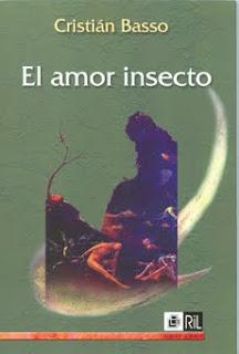 Devenir animal: metáforas, metamorfosis y metástasis de El amor insecto de Cristián Basso