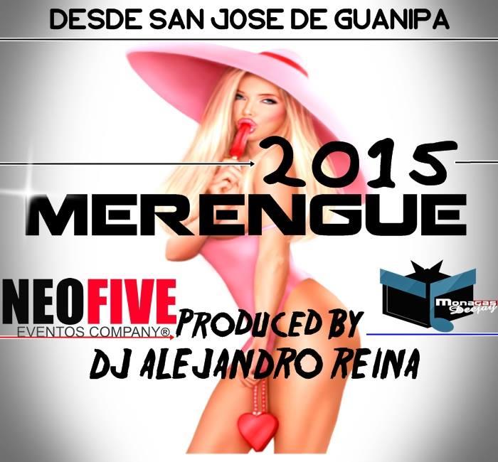 MERENGUE 2015 DJ ALEJANDRO REINA