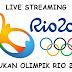 Live Streaming Sukan Oimpik Rio 2016