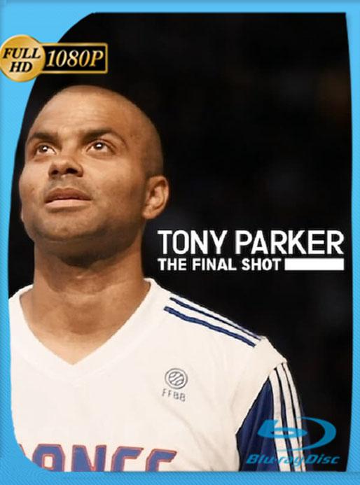Tony Parker: La última canasta (2021) 1080p WEB-DL Latino [GoogleDrive] [tomyly]