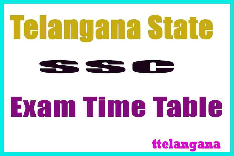 TS Board SSC 10th Class Exam Time Table