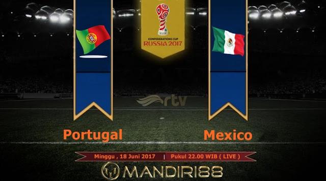 Prediksi Bola : Portugal Vs Meksiko , Minggu 18 Juni 2017 Pukul 22.00 WIB @ RTV