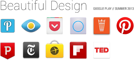 The Beautiful Design Summer 2013 Collection on Google Play | Android Developers Blog