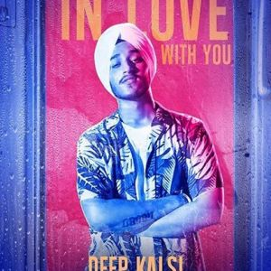 In Love With You Lyrics - Deep Kalsi Song