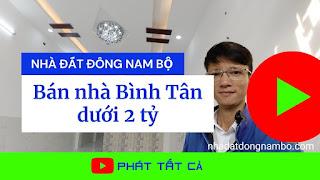 Bán nhà quận Bình Tân dưới 2 tỷ
