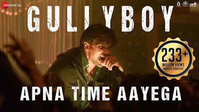 Apna Time Aayega lyrics Gully Boy