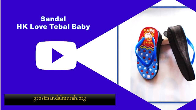 grosirsandalmurah.org-Sandalbaby-HK Love Tebal Baby