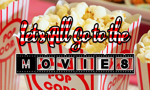 Popcorn in paper boxes with Let'all go to the movies over the top.