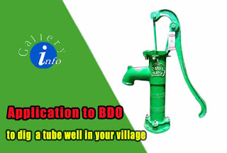 application to BDO to dig a tubewell in your village