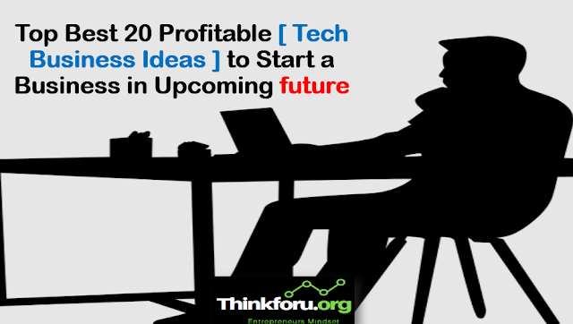 Cover Image of Technology business ideas : Top Best 20 Profitable [ Tech Business Ideas ] to Start a Business in Upcoming future