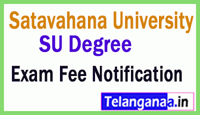 Satavahana University SU Degree Exam Fee Notification