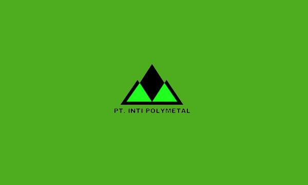 Lowongan Kerja Terbaru PT. INTI POLY METAL