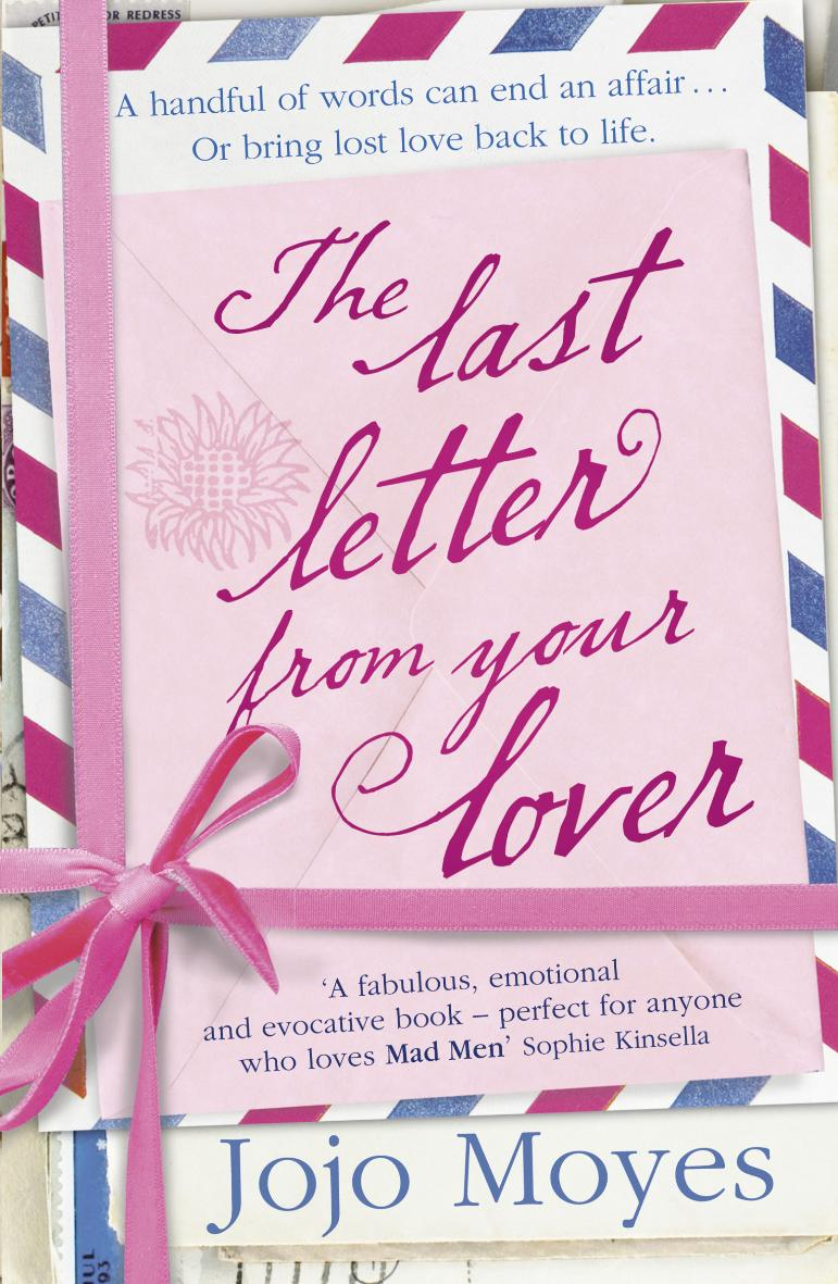 ALPHA reader The Last Letter From Your Lover by Jojo Moyes