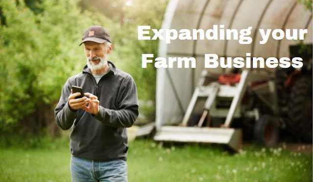 steps to expand your farm Business