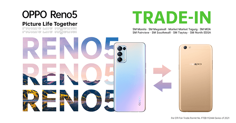 Trade up to OPPO Reno5 4G for ONE-Day only this February 27, 2021!