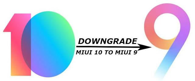 cara downgrade MIUI 10 ke MIUI 9