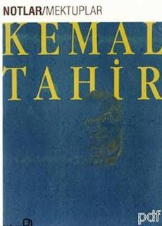 Kemal Tahir - Notlar Mektuplar