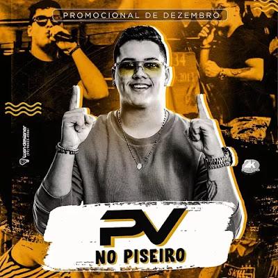 Pedro Lavoura - PV no Pizeiro - Promocional de Dezembro - 2019