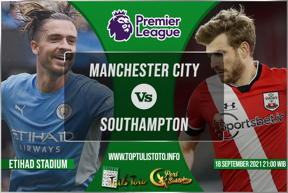 Prediksi Manchester City vs Southampton 18 September 2021