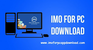 IMO For PC Windows xp/7/8/8.1/10 Free Download Latest Version