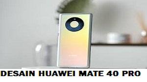Huawei Mate 40 Pro Spesifikasi dan Harga