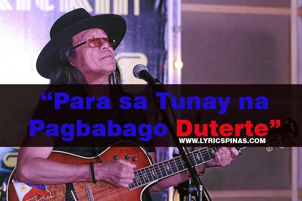 Freddie Aguilar Para sa Tunay na Pagbabago Duterte lyrics