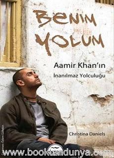 Christina Daniels - Benim Yolum - Aamir Khan'ın İnanılmaz Yolculuğu