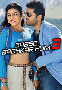 Sabse Badhkar Hum 3 2018 Hindi Dubbed HDRip | 720p | 480p