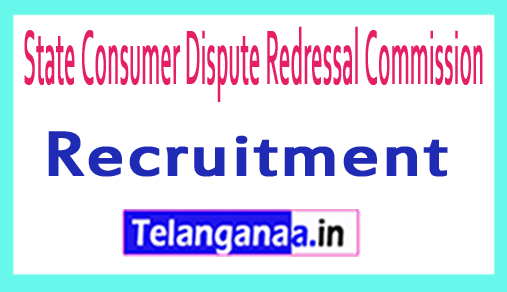 State Consumer Dispute Redressal Commission SCDRC Recruitment