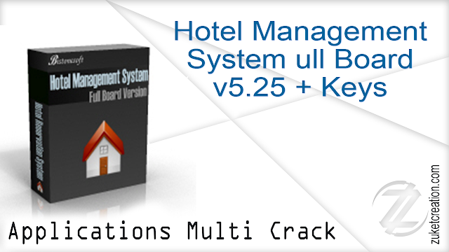 Hotel Management System Full Board v5.25 + Keys