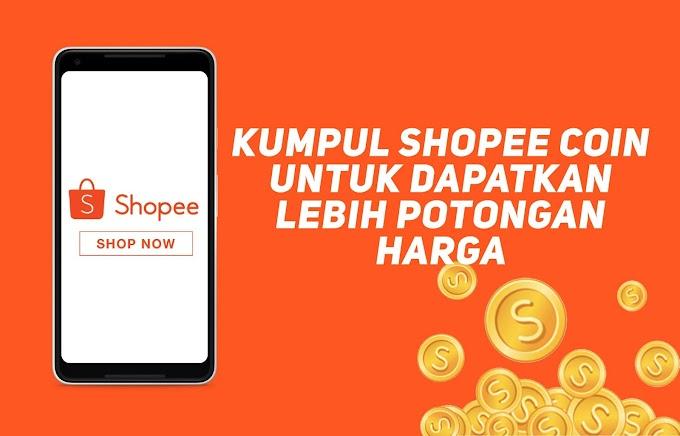 Kumpul Seberapa Banyak Shopee Coins Untuk Dapatkan Lebih Diskaun