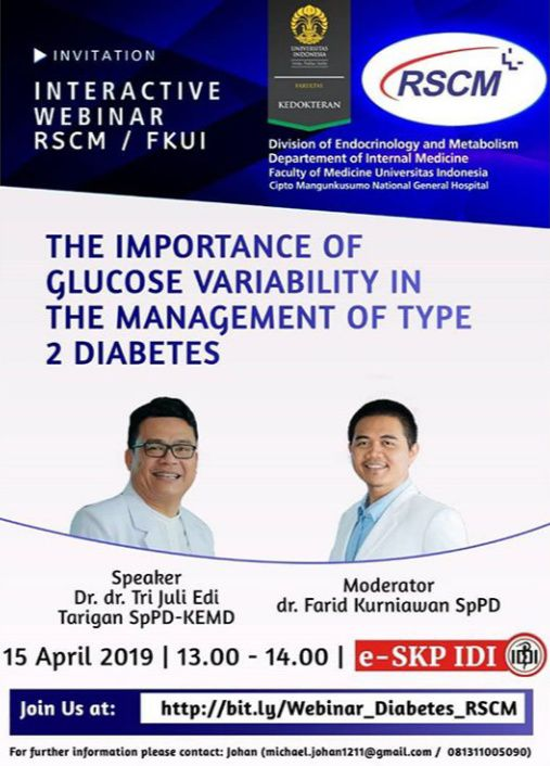 "FREE WEBINAR HARI INI (15 APRIL 2019 13.00-14.00 WIB) : e-SKP IDI ""The Importance of Glucose  Variability in The Management of Type 2 Diabetes"""