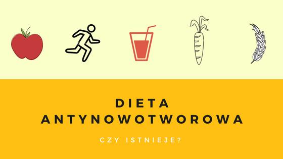 Dieta antynowotworowa - czy istnieje?
