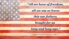 Happy Memorial Day 2016: all we have of freedom, all we use or know this our fathers