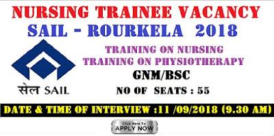 Nursing Trainee Vacancy in SAIL - Rourkela  2018