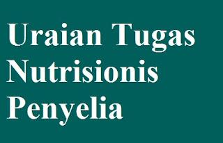 Uraian Tugas Nutrisionis Penyelia