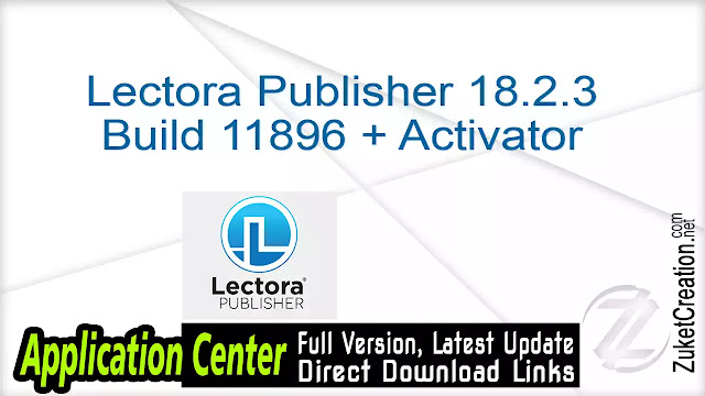 Lectora Publisher 18.2.3 Build 11896 + Activator