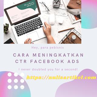 Cara meningkatkan CTR facebook ads