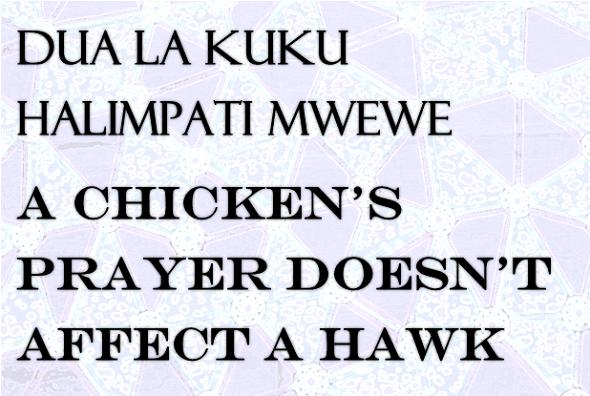 Swahili proverb