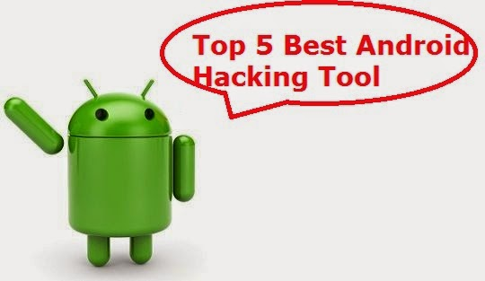 Top 5 Best Android Hacking Apps - TalktoHacker