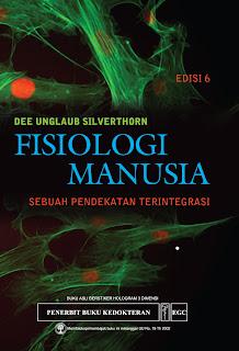 Fisiologi Manusia: Sebuah Pendekatan Terintegrasi Edisi 6