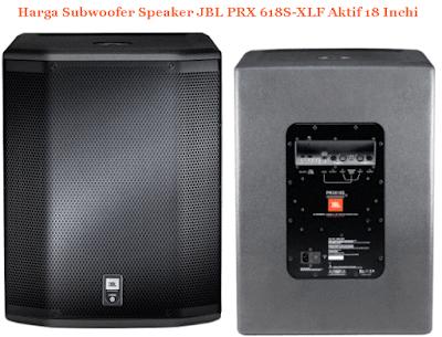 Harga-Subwoofer-Speaker-JBL-PRX-618S-XLF-Aktif