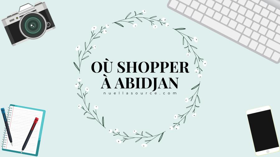 Ou faire du shopping à Abidjan cosmétiques produits capillaires maquillage