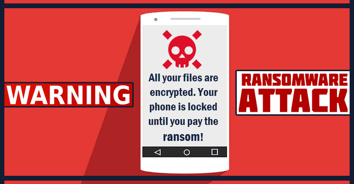 Highly Sophisticated new Android Ransomware Lock the Screen to Pay Ransom