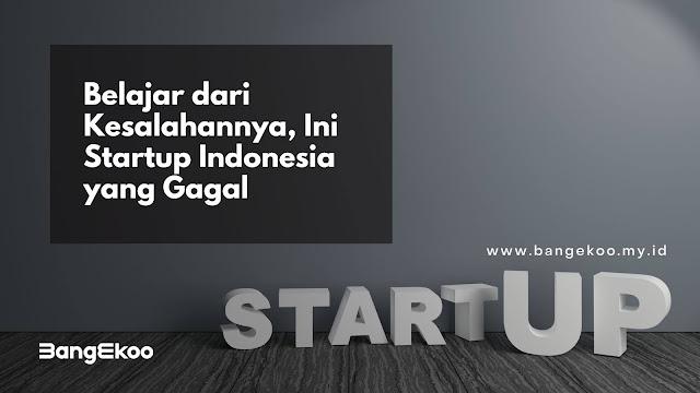 startup indonesia yang gagal