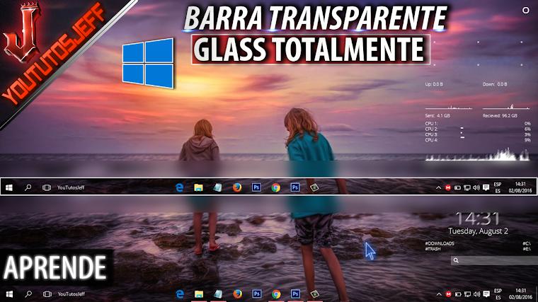 Como poner Barra de tareas de Windows 10 Transparente/Glass totalmente | Facil y Rapido