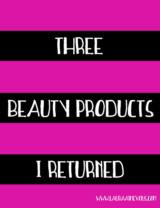 three_beauty_products_returned